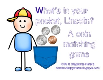 What's in Your Pocket, Lincoln? A Coin Matching Game