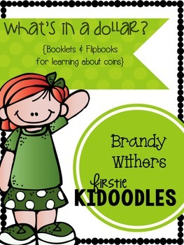 What's in a Dollar? {Booklets & Flipbooks for Learning Abo