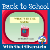 """""""What's in the Sack"""" by Shel Silverstein PowerPoint - Beginning of the Year"""