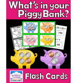 Counting Money - What's in your Piggy Bank?  Flash Cards