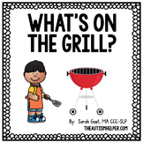 What's on the Grill? {an Adapted Book}
