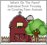 What's On The Farm?  A Counting Book With Farm Animals