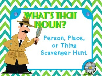 Noun (person, place, thing) scavenger hunt