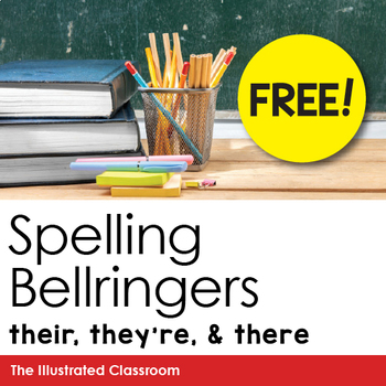 Free Downloads! They're, Their, and There Bellringers