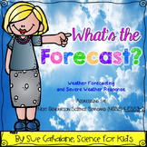What's the Forecast? {aligns with NGSS: K-ESS3-2} {science}