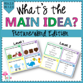 What's the Main Idea? {Introducing Main Idea}