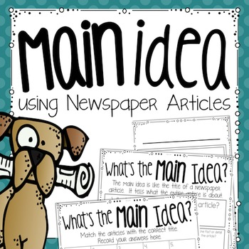 Main Idea: Using Newspapers to Practice Main Idea & Details