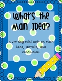What's the Main Idea Writing Mini Unit {With Printables}