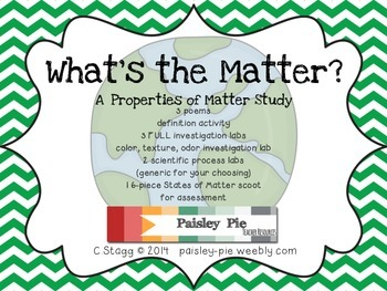 SCIENCE: What's the Matter?- Properties of Matter Investig