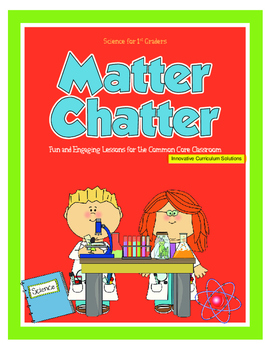 What's the Matter: Teaching Science to First Graders