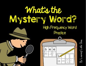 What's the Mystery Word? (High Frequency Word Practice)