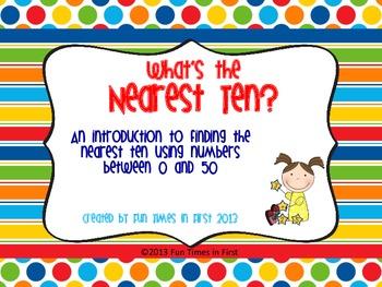 What's the Nearest Ten?