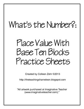 What's the Number: Base Ten Block Practice Sheets