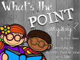 What's the POINT, anyway? Activities to teach Author's Point of View