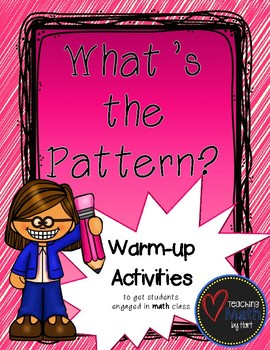 What's the Pattern? - A Warm-up Math Activity