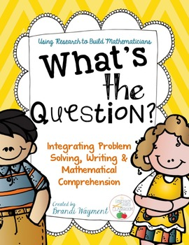 What's the Question? Problem Solving and Mathematical Comprehension