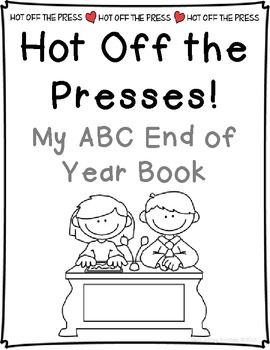 What's the Scoop: An End of the Year ABC Book