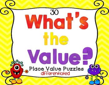 What's the Value? 30 Place Value Puzzles Differentiated Activities