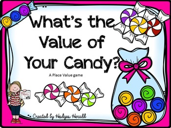 What's the Value of Your Candy? A Place Value Game