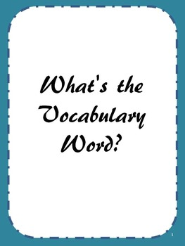 What's the Vocabulary Word?