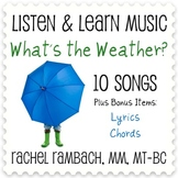 What's the Weather: 10 Songs (Includes Lyrics & Chords)