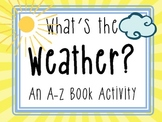 What's the Weather? An A to Z Vocabulary Book Activity