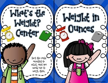 What's the Weight? A Customary Weight Sorting Center