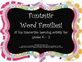 Funtastic Word Families: A fun and engaging interactive learning activity
