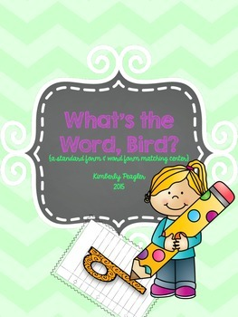 What's the Word, Bird? {a standard form & word form matching center}