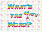 What's the Word? Math Vocabulary Pennsylvania PSSA Gr. 6 &  Below
