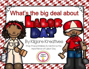 What's the big deal about Labor Day? {prep free printables}