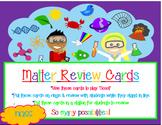Whats the matter?! -Matter Review/Scoot Cards- *FREEBIE*