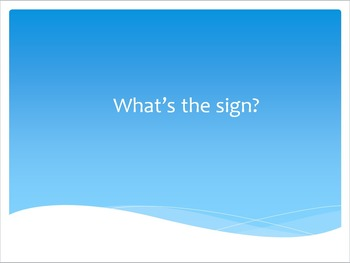 What's the sign?