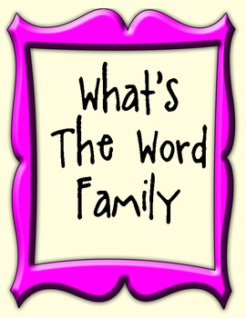 What's the word family?