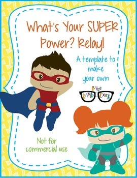 What's your SUPER power? Relay template - Personal Use Only!