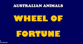 Wheel of Fortune Game Australian Animals goes with ParrMr's Science Songs