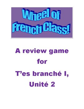 Wheel of French Class!  A review game for TEB 1, Unit 2