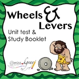 Wheels and Levers - Unit Test and Study Booklet