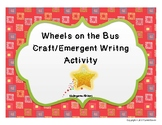 Wheels on the Bus Craft & Emergent Writing Activity