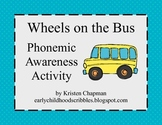 Wheels on the Bus - Phonemic Awareness Activity