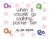 When 2 Vowels Go Walking Poster Set