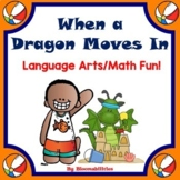 When A Dragon Moves In: Language Arts and Math Activities