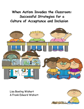 When Autism Invades the Classroom: Successful Strategies