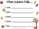 When Autumn Falls : A primary poem about fall using the five senses