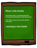 When Cells Divide (CLOZE Notes, Prezi, Worksheets, Assessment)