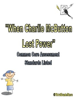 When Charlie McButton Lost Power Assessment Reading Street Third Grade