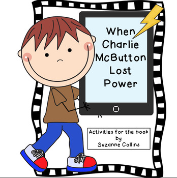 When Charlie McButton Lost Power (Compatible with Reading Street 3rd Grade)