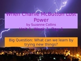 When Charlie McButton Lost Power PowerPoint Reading Street 3.1.1