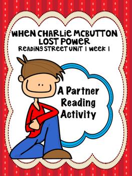 When Charlie McButton Lost Power Reading Street 3rd Grade Unit 1 Partner Read