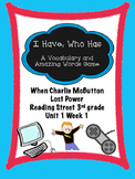 When Charlie McButton Lost Power Reading Street 3rd grade centers group game